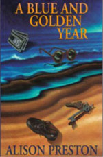 A Blue and Golden Year by Alison Preston